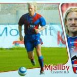 Grandes Pufos de la Liga española: Johan Mjällby