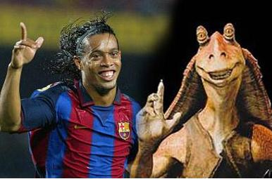 It is rumored that Ronaldinho and Jar Jar Binks were separated at birth.