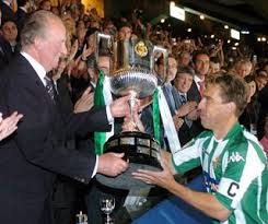 In 2005, King was giving Cups. Again, Real Betis.