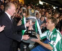 in 2005, el Rey seguía dando Copas. wieder, al Real Betis.