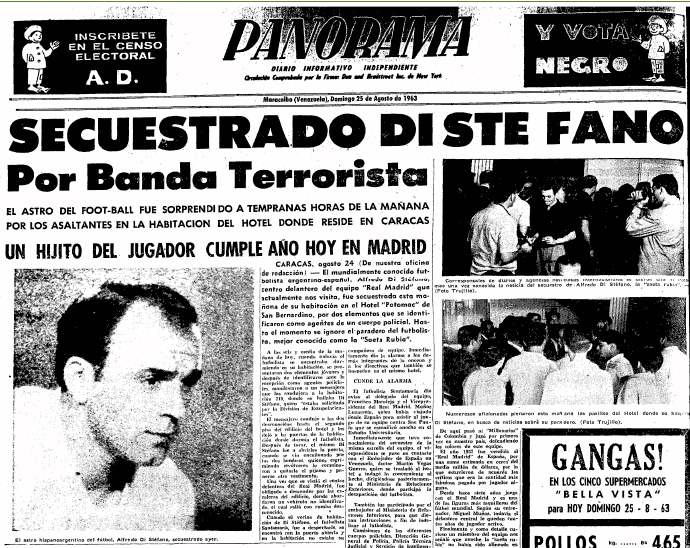 Di Stéfano's kidnapping was one of the worst moments of his life.