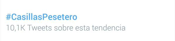 #Casillaspesetero became TT on Twitter. Photo: twitter.com