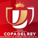 So are the knockout phase of the Copa del Rey