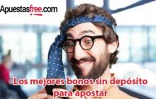 Las mejores webs de apuestas donde conseguir bonos sin depósito